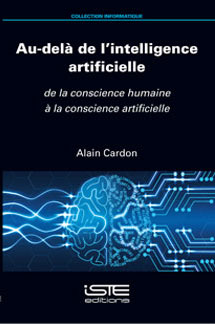 Au-delà de l'intelligence artificielle - Alain Cardon